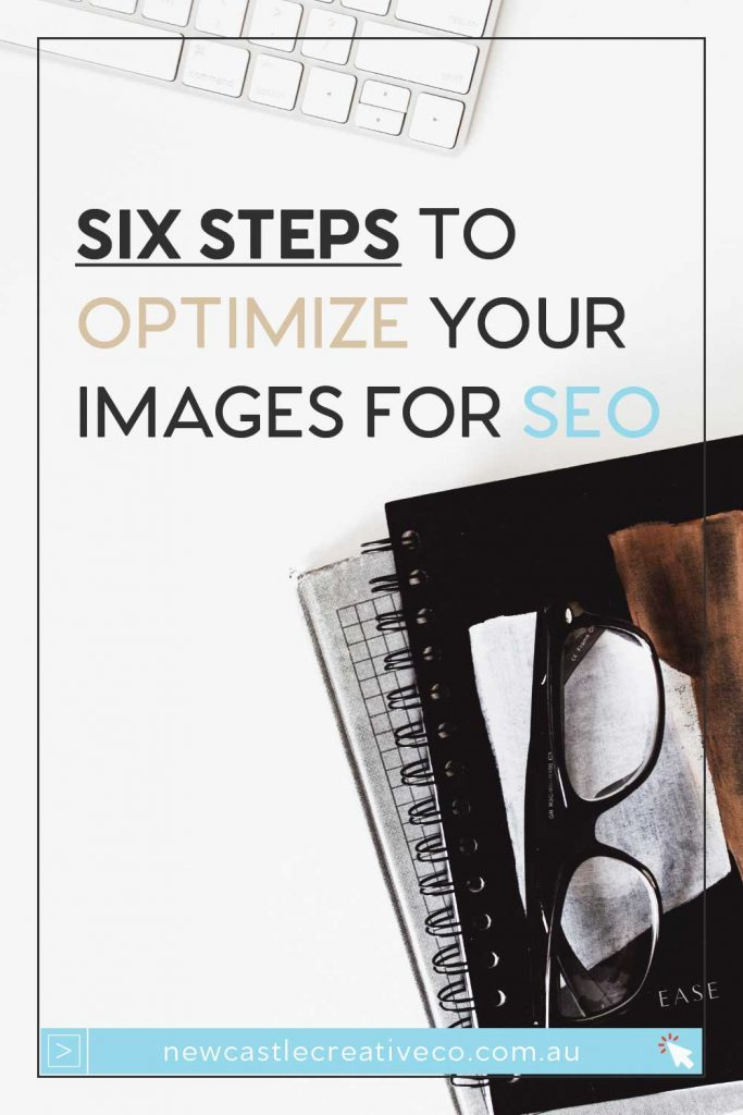 Six steps to optimise your images for SEO | Newcastle Creative Co