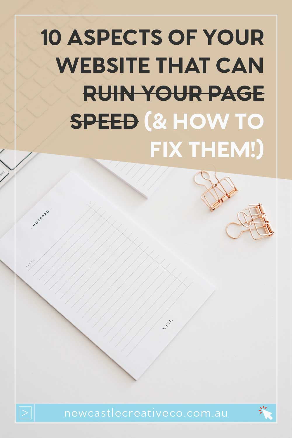 10 aspects of your website that can ruin your page speed & how to fix them | Newcastle Creative Co