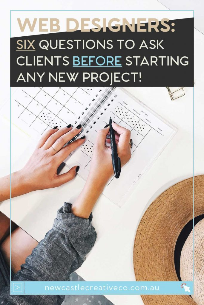 Web Designers: six question to ask your clients before starting any new project | Newcastle Creative Co