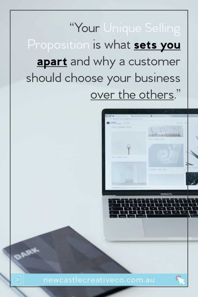 Your unique selling proposition is what sets you apart from your competitors online | Newcastle Creative Co
