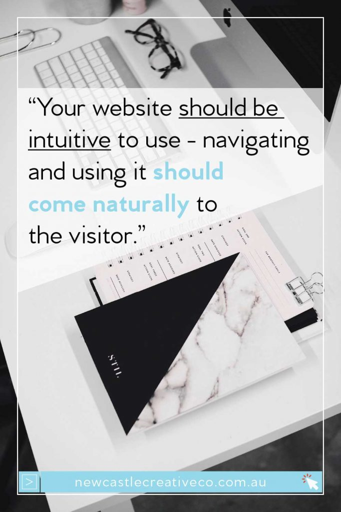 Website navigation should be intuitive - create a user friendly website   Newcastle Creative Co