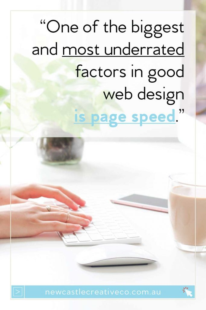 One of the biggest factors in web design is page speed - your image size plays a part in this | Newcastle Creative Co